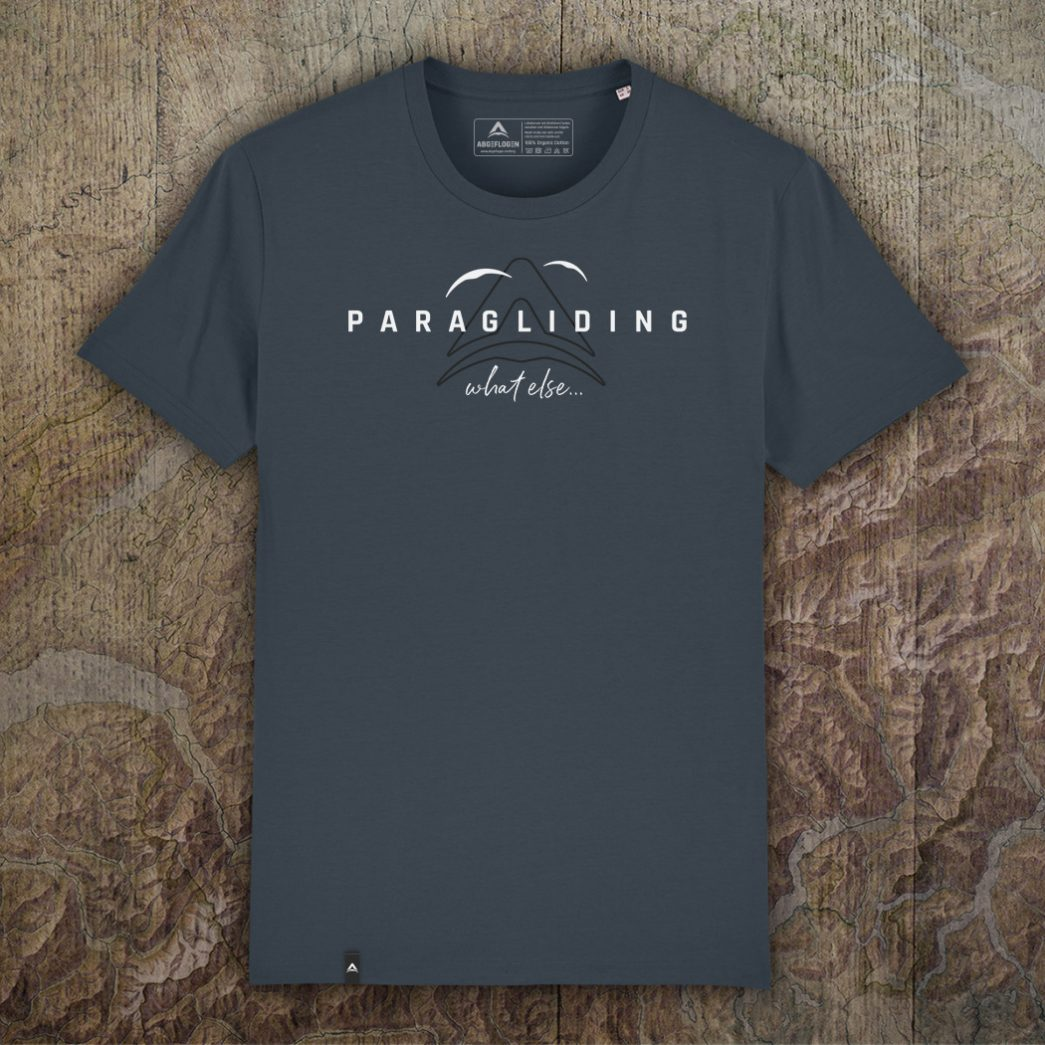 Paragliding what else Shirt